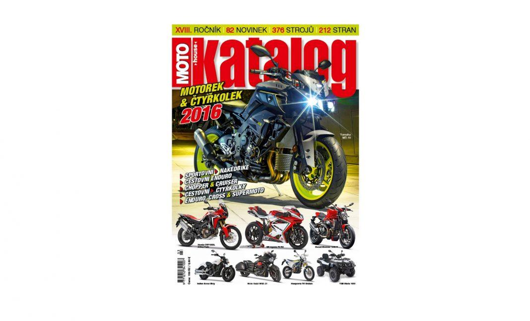 Redakce hlásí hotovo: Motohouse Katalog motocyklů 2016