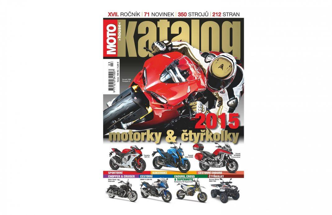 NEPŘEHLÉDNĚTE: Motohouse katalog motorek a čtyřkolek 2015